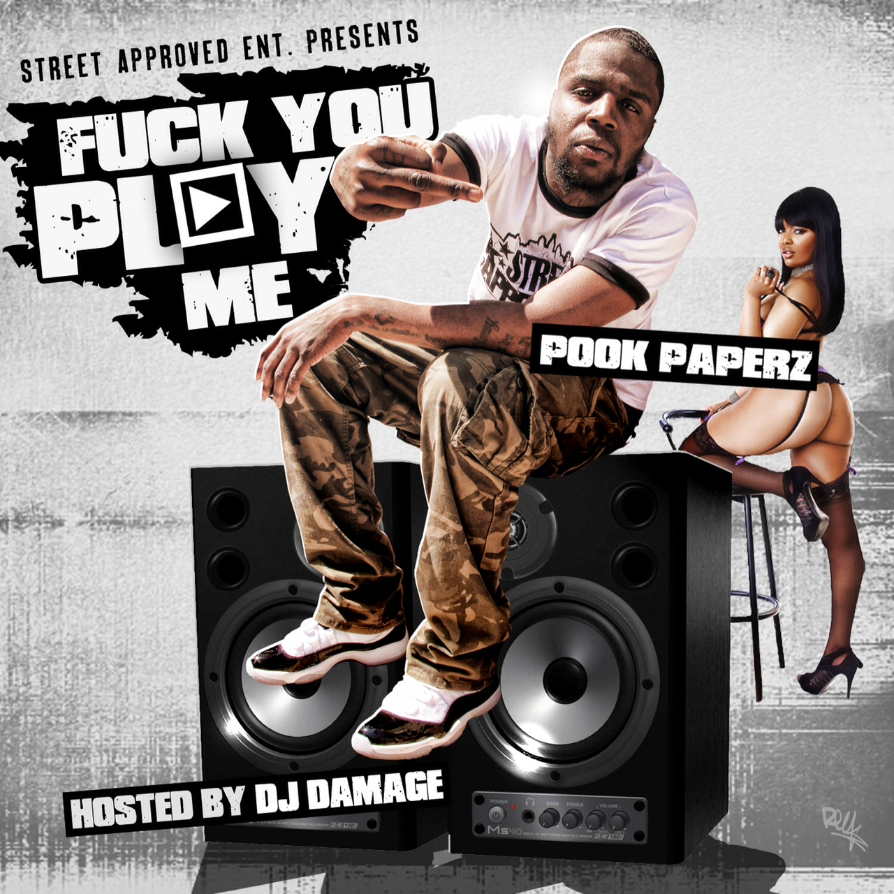 Pook Paperz   Fuck You Play Me (Mixtape) (Hosted by DJ Damage)