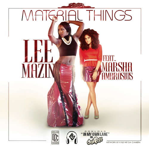 Lee Mazin   Material Things Ft. Marsha Ambrosius