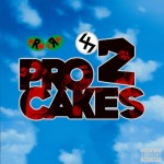 Dirty Sanchez, Dyemond Lewis & Nyck Caution – Pro Cakes 2