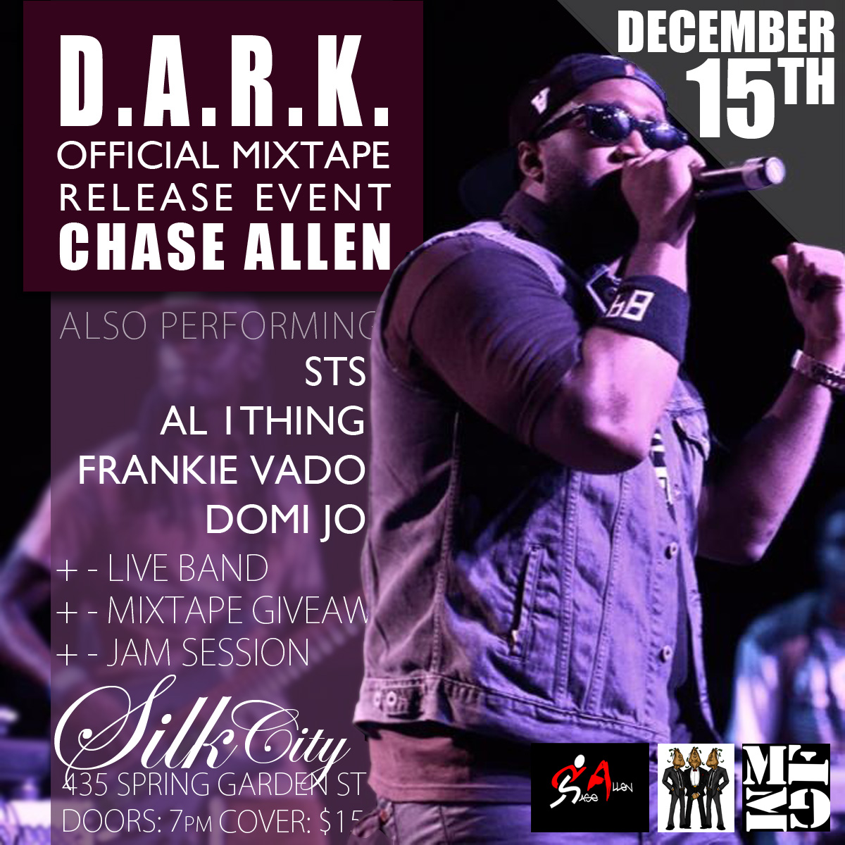 DARK Chase Allen   D.A.R.K. Mixtape Release Event (12/15/13) Ft. Live Band, Jam Session, Giveaways & more