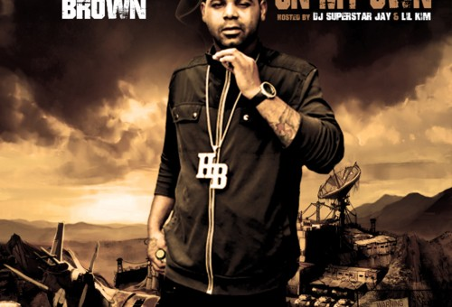 Hemo Brown – On My Own (Mixtape) (Hosted by DJ Superstar Jay & Lil Kim)