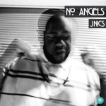 J Nics – No Angels / Low (Audio)