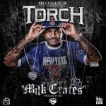 Torch – Milk Crates (Audio)