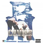 Breeze Mantana – Caviar (Audio)