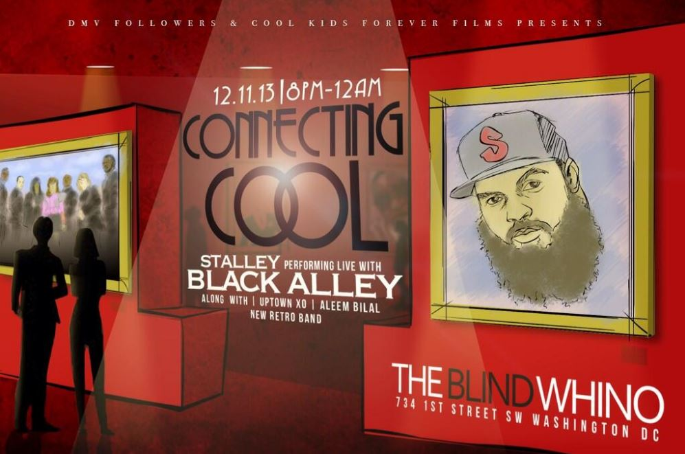 connectingcoolhhs1987 DMVFollowers X Cool Kids Forever Films Presents: Connecting Cool Live Art Show W/ Black Alley & Stalley (Event)