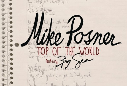 Mike Posner – Top Of The World Ft. Big Sean (Produced By Diplo)