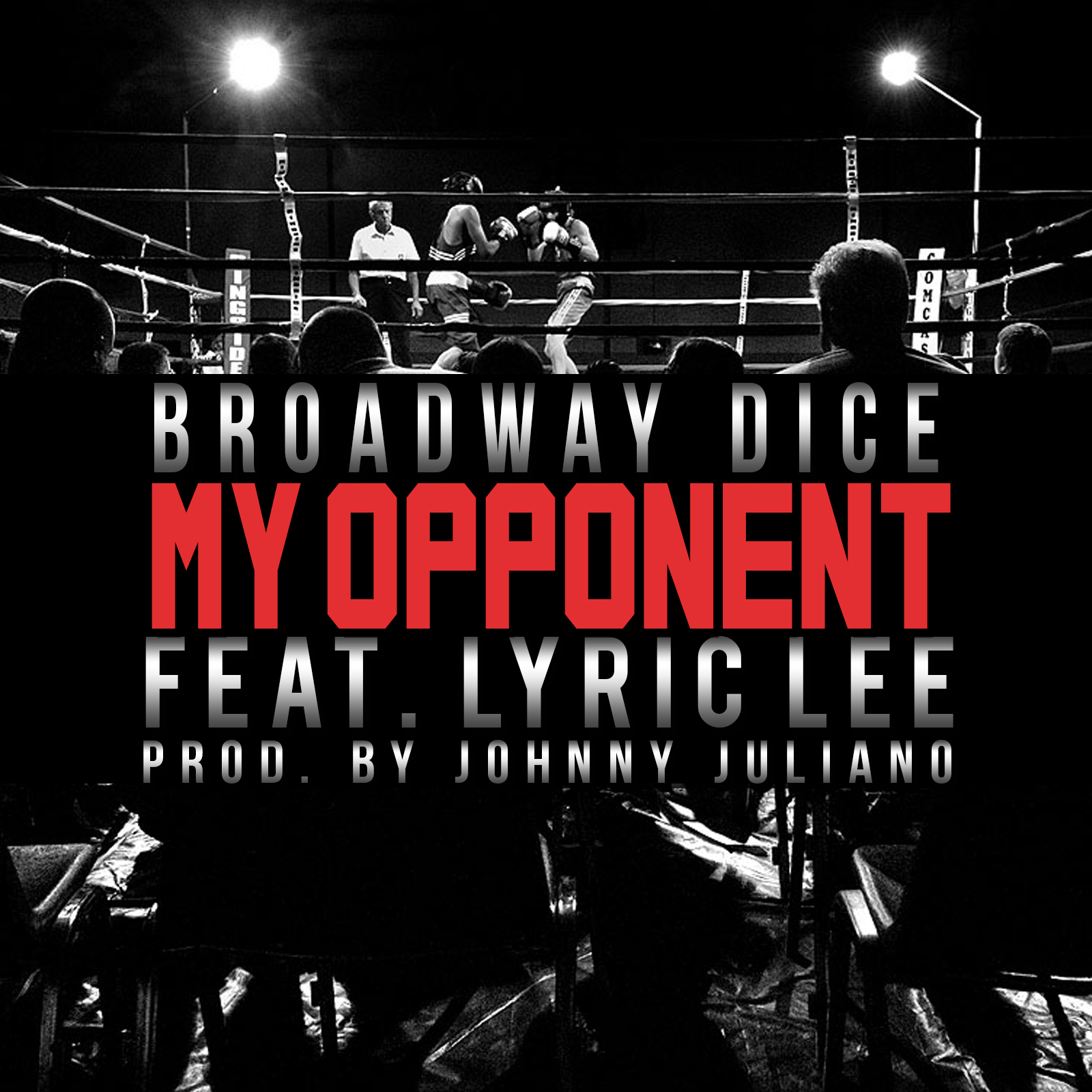 photo5 Broadway Dice x Lyric Lee   My Opponent