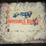 Radio B – Invisible Bully (Prod. By The Stoop Kid)