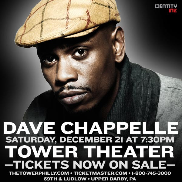 win tickets to see dave chappelle live this saturday in philly HHS1987 2013 Win Tickets To See Dave Chappelle Live This Saturday in Philly