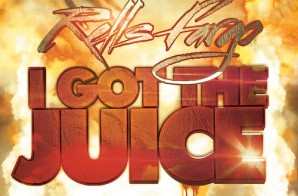 Rells Fargo – I Got The Juice (Prod. By KC Da Beatmonster)