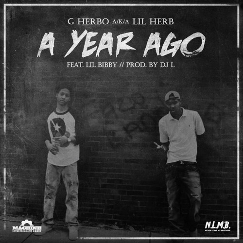 a year ago G Herbo & Lil Bibby   A Year Ago (Audio)