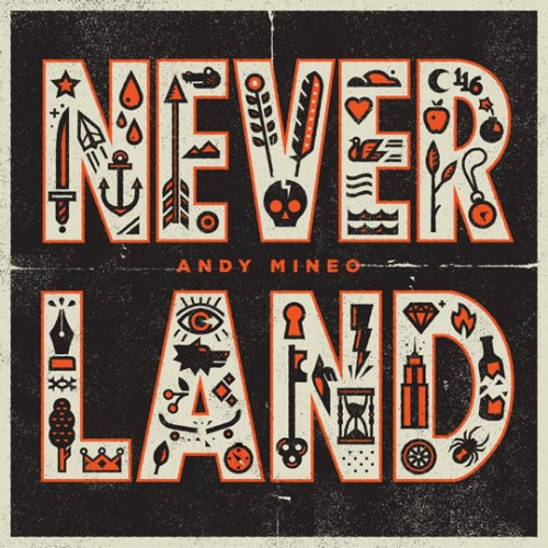 andy mineo neverland 500x500 Andy Mineo Reaches #1 On iTunes Charts With EP Never Land