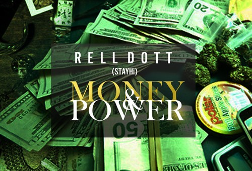 Rell Dott – Money & Power & Trophies Freestyle