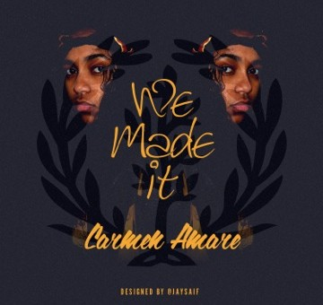 Carmen Amare – We Made It Freestyle