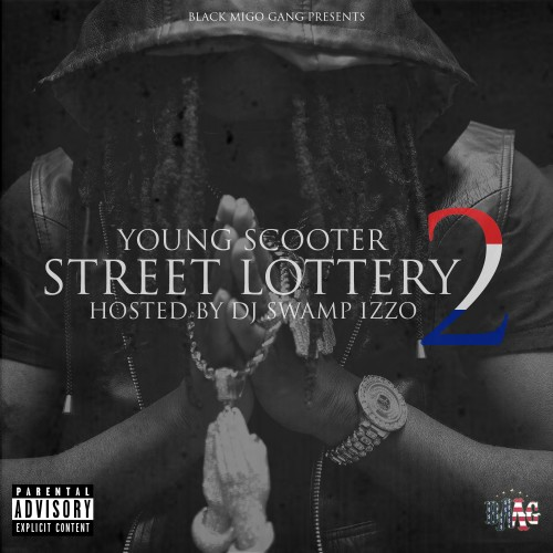 young-scooter-street-lottery-2-mixtape-hosted-by-dj-swamp-izzo.jpeg