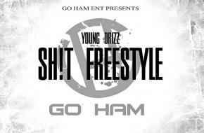 Young Drizz – SH!T (Freestyle)