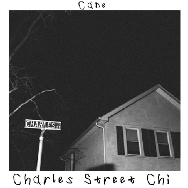CSC Cane   Charles Street Chi (Mixtape)