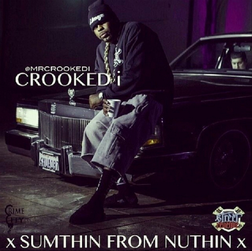 Crooked_I_Sumthin_To_Nuthin