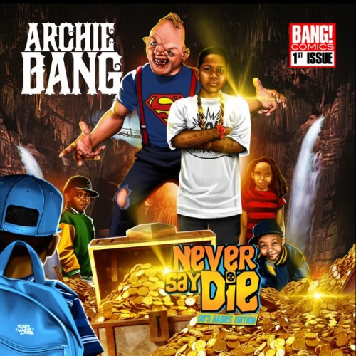 archie-bang-never-say-die-vol-1-80s-babies-edition-album-stream.jpg