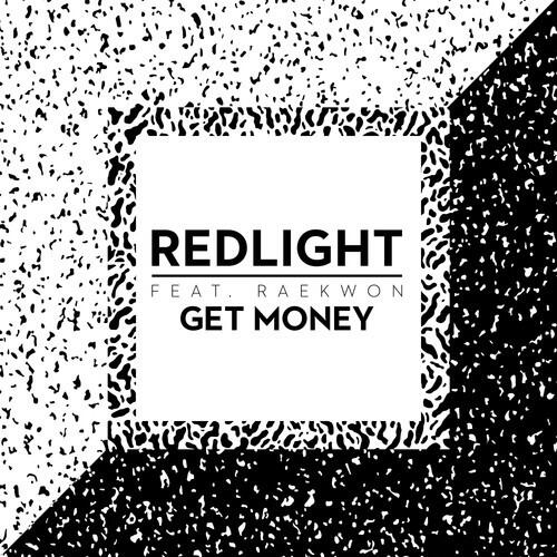 Raekwon GetMoney Raekwon & Redlight   Get Money
