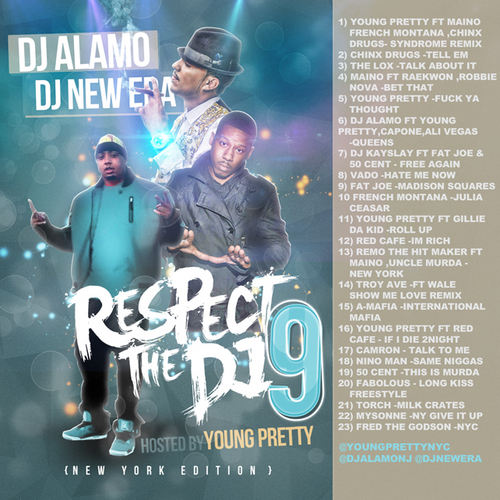 Various Artists Respect The Dj 9 Hosted By Young P front large DJ Alamo & DJ New Era presents Respect The DJ Pt 9 (Mixtape)