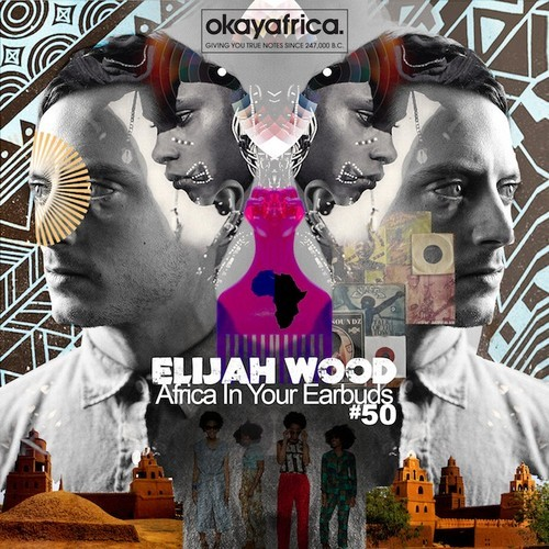 "artworks 000069374999 lrvbj0 t500x500 Elijah Wood Curates ""Africa in Your Earbuds"" Playlist for Questlove's Okayafrica"