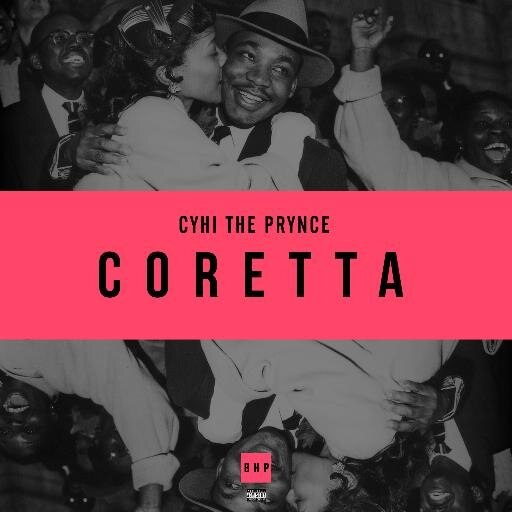CyHi The Prynce   Coretta