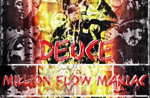 Deuce – Million Flow Maniac (Mixtape)