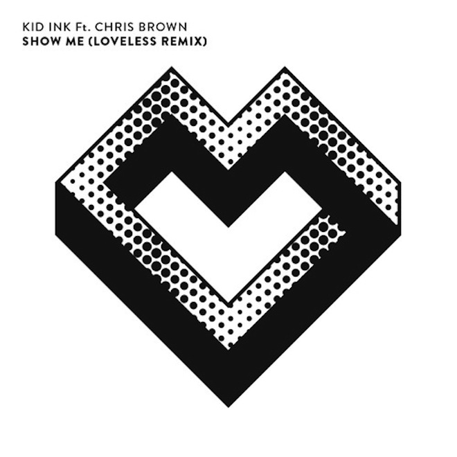 kid-ink-featuring-chris-brown-show-me-loveless-remix-0