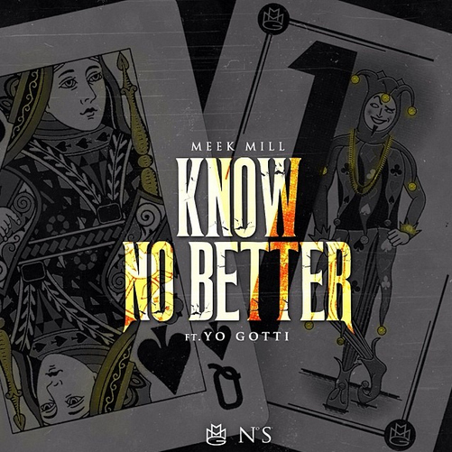 meek-mill-know-no-better1