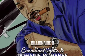 Billionaire B – Canadian Nights & Domaine Romanee Conti (Mixtape)