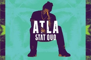Stat Quo – ATLA (All This Life Allows) (Artwork & Tracklist)