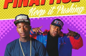 Finatticz – Keep It Pushin