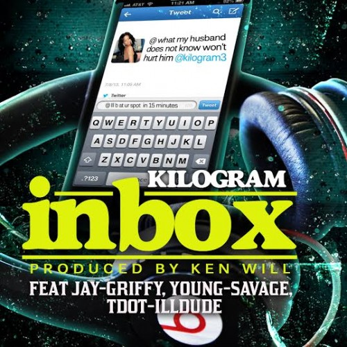 unnamed23 500x500 Kilogram x Young Savage x T Dot x Jay Griffy   Inbox