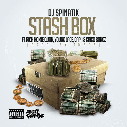 0oddLaT DJ Spinatik – Stash Box ft. Rich Homie Quan, Young Lace, Cap 1 & Kirko Bangz