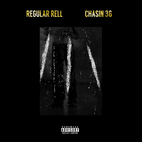 419359 orig Regular Rell   Chasin 36 (Mixtape)