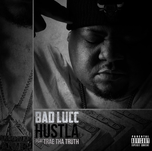 Bad_Lucc_Hustla_Ft._Trae_Tha_Truth