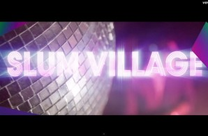 Slum Village – Yes Yes (Video)