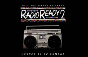 Nice & Queenz – Radio Ready 2 (Mixtape Trailer)