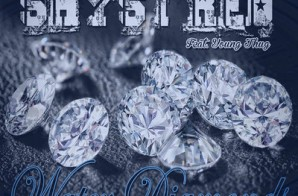 Shyst Red – Water Diamonds Ft. Young Thug