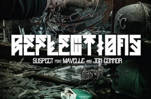 Suspect – Reflections ft. Jon Connor