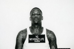 YG – Really Be (Smokin' 'N Drinkin') feat. Kendrick Lamar (Prod. by Ty Dolla $ign)