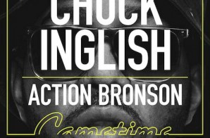 Chuck Inglish – Gametime ft. Action Bronson