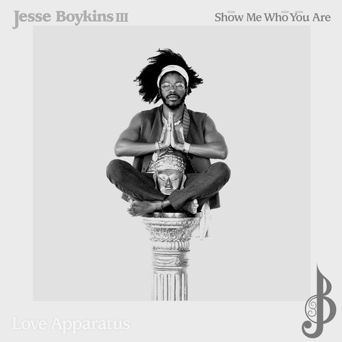 artworks 000072691025 iabfrc t500x500 Jesse Boykins III   Show Me Who You Are