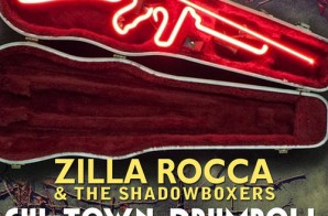 Zilla Rocca & The Shadowboxers – Chi-Town Drumroll ft. Geechi Suede (of Camp Lo)