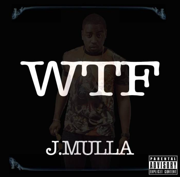 J.Mulla   WTF (Prod by June Docc)