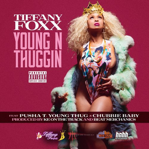 l5fL90Z Tiffany Foxx – Young N Thuggin ft. Pusha T, Young Thug & Chubbie Baby