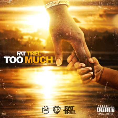 toomuch 450x450 Fat Trel – Too Much Freestyle