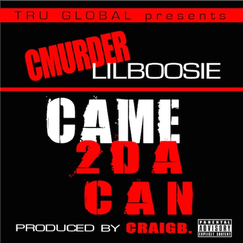 ubt7tTE C Murder & Lil Boosie – Came 2 Da Can