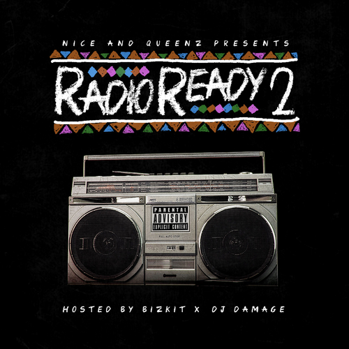00 Nice Queenz Radio Ready 2 front large Nice & Queenz   Radio Ready 2 (Mixtape)
